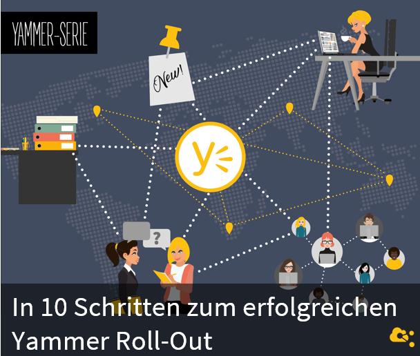 10 Schritte zum erfolgreichen Yammer Roll-Out