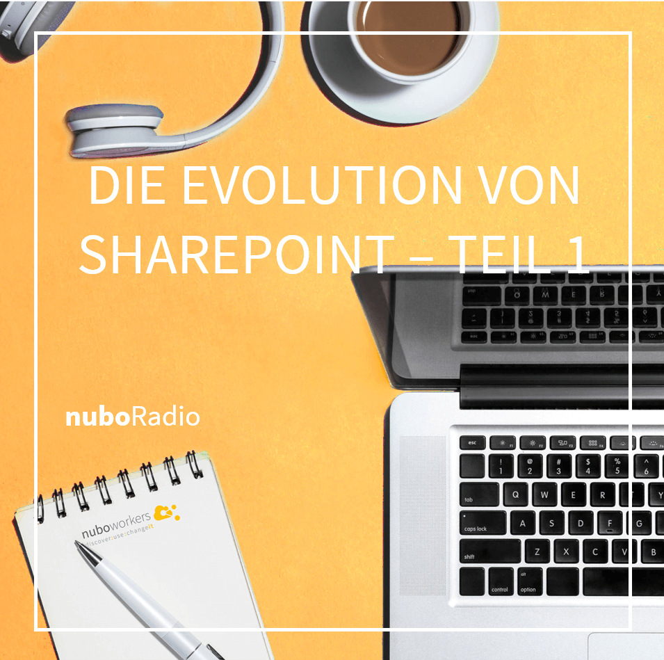 Evolution Sharepoint - nuboworkers Podcast Digitalisierung