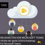 Neuigkeiten Teams von der Ignite 2019 und Roadmap Microsoft   nuboRadio