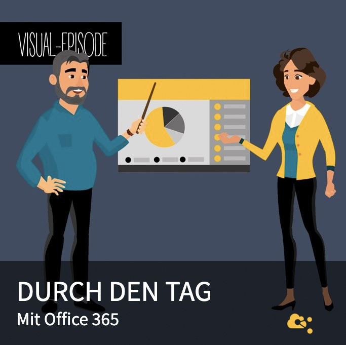 Visual Durch den Tag mit Office 365