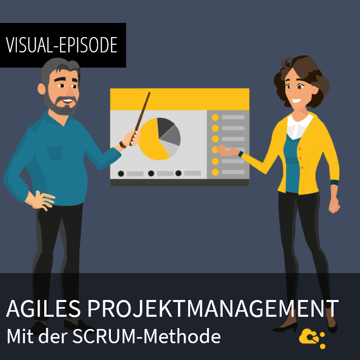 Agiles Projektmanagement mit SCRUM